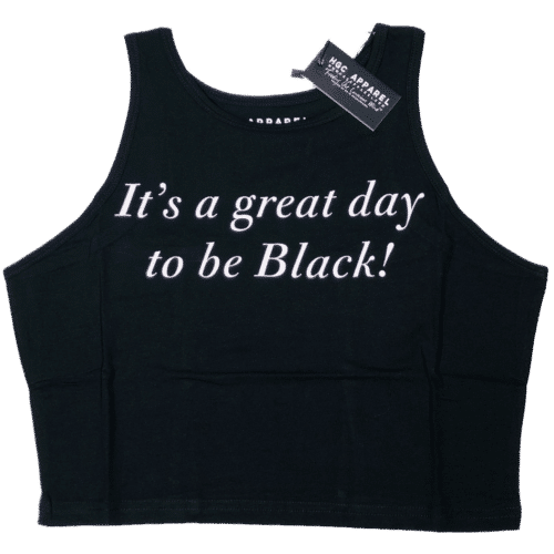 It's A Great Day To Be Black® Black Crop Tank HGC Apparel