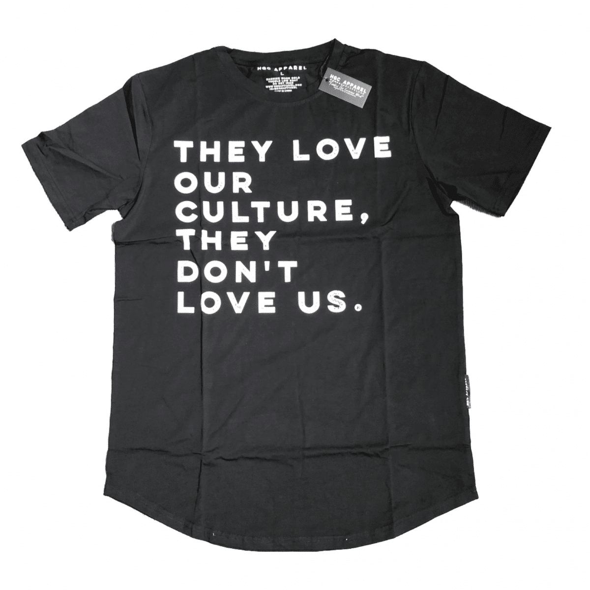 THEY LOVE OUR CULTURE, THEY DON'T LOVE US® Black Unisex Shirt HGC Apparel
