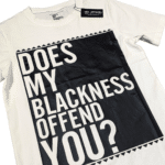 Does My Blackness Offend You® Unisex White Shirt