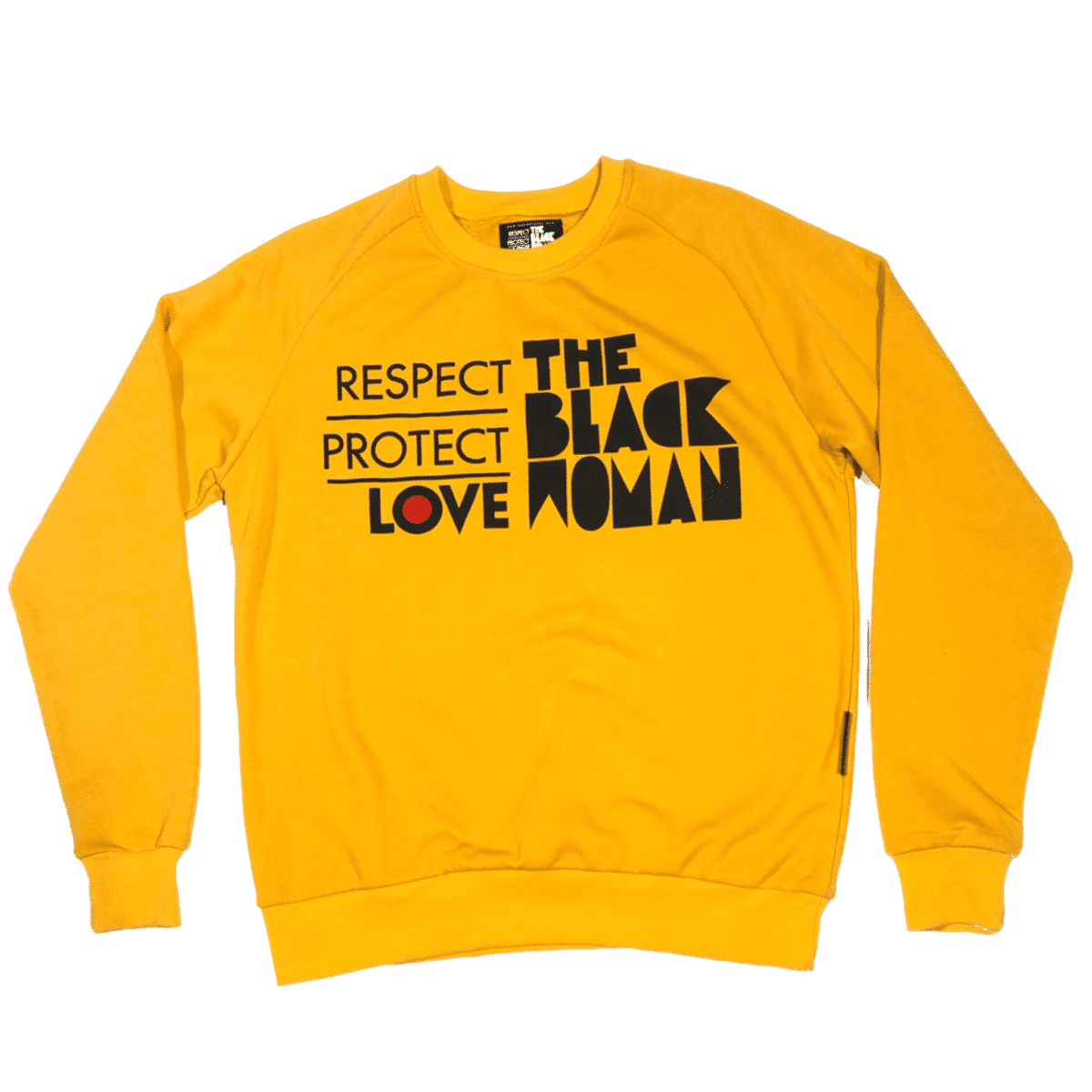 Respect Protect Love The Black Woman® Yellow Unisex Crewneck Sweatshirt HGC Apparel