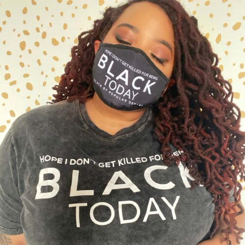 Hope I Don't Get Killed For Being Black Today® Unisex Face Mask HGC Apparel