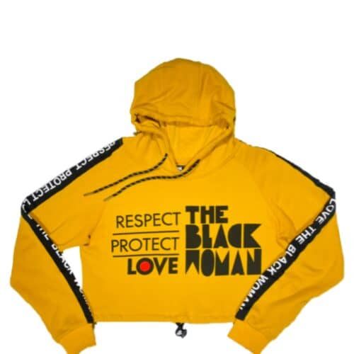 Respect Protect Love The Black Woman® Women's Crop Hoodie Sweatshirt HGC Apparel